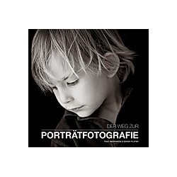Der Weg zur Portraitfotografie. Paul Wilkinson  Sarah Plater  - Buch