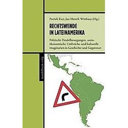 Rechtswende in Lateinamerika. Jan-Henrik Witthaus  Patrick Eser  - Buch