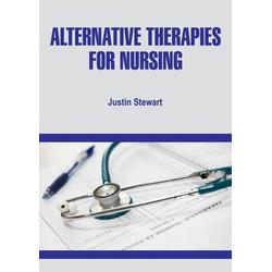 Alternative Therapies for Nursing: eBook von Justin Stewart