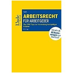 Arbeitsrecht für Arbeitgeber (f. Österreich). Thomas Rauch  - Buch