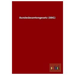 Bundesbeamtengesetz (BBG) - Buch