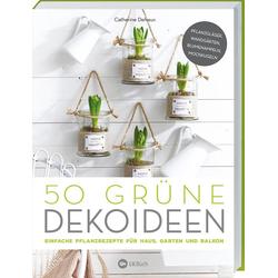 50 grüne Dekoideen als Buch von