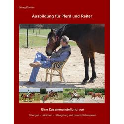 Ausbildung für Pferd und Reiter: eBook von Georg Domian