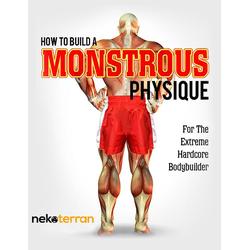 How to Build a Monstrous Physique (nekoterran #2): eBook von neko nekoterran