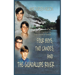 Four Boys Two Canoes and the Guadalupe River als Buch von Mae Durden-Nelson