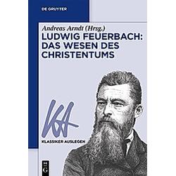 Ludwig Feuerbach - Das Wesen des Christentums - Buch