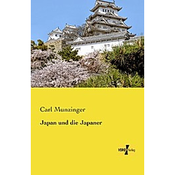 Japan und die Japaner. Carl Munzinger  - Buch
