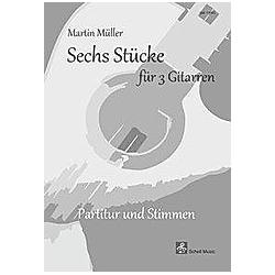 Sechs Stücke für 3 Gitarren  4 Teile - Buch