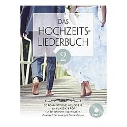 Das Hochzeitsliederbuch  für Klavier/Orgel  Gesang & Gitarre  m. MP3-CD - Buch