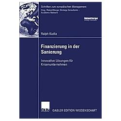 Finanzierung in der Sanierung. Ralph Kudla  - Buch