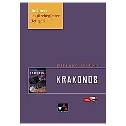 Freund  Krakonos. Tina Rehm  Barbara Reidelshöfer  - Buch
