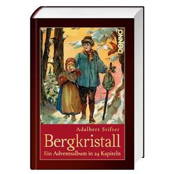 Der Bergkristall: Buch von Adalbert Stifter