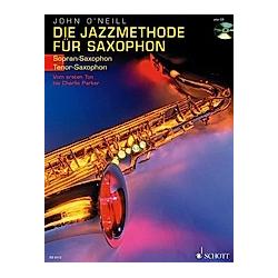 Die Jazzmethode für Saxophon (Sopran-/Tenor-Saxophon). John O'neill  - Buch
