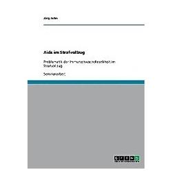 Aids im Strafvollzug. Jörg John  - Buch