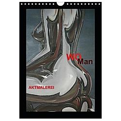 WoMan Aktmalerei (Wandkalender 2021 DIN A4 hoch) - Kalender