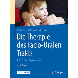 Die Therapie des Facio-Oralen Trakts: Buch von