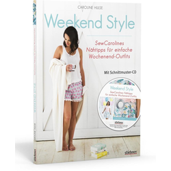 Weekend Style m. Schnittmuster-CD-ROM als Buch von Caroline Hulse