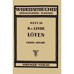 Das Löten als Buch von R. V. Linde