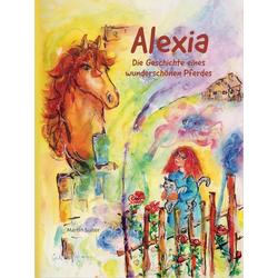 Alexia als Buch von Martin Suiter/ Gerlinde Gschwendtner