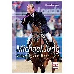 Michael Jung. Thomas Borgmann  - Buch