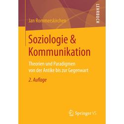Soziologie & Kommunikation als Buch von Jan Rommerskirchen