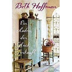 Ein Laden  der Glück verkauft. Beth Hoffman  - Buch