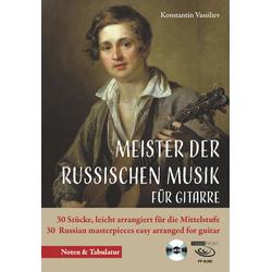 Meister der russischen Musik Bearbeitungen für Gitarre m. 1 Audio-CD