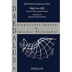 Hegel was right. José Porfirio Miranda de la Parra  - Buch