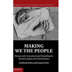 Making We the People als Buch von Chaihark Hahm/ Sung Ho Kim