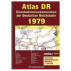 ATLAS DR 1979 - Eisenbahnstreckenlexikon der Deutschen Reichsbahn - Buch