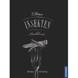 Das Insekten-Kochbuch als Buch von Folke Dammann/ Nadine Kuhlenkamp