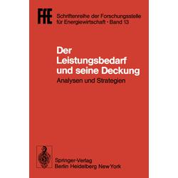 Der Leistungsbedarf und seine Deckung als Buch von Helmut Schaefer