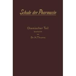 II. Chemischer Teil als Buch von H. Thoms