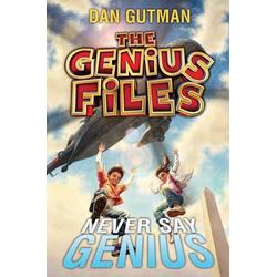 The Genius Files #2: Never Say Genius: eBook von Dan Gutman