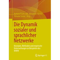 Die Dynamik sozialer und sprachlicher Netzwerke als Buch von