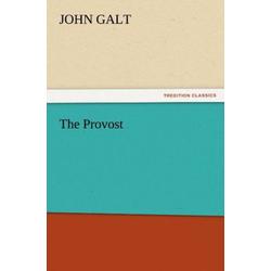 The Provost als Buch von John Galt