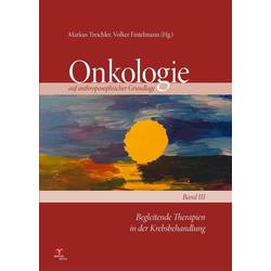 Begleitende Therapien in der Krebsbehandlung: Buch von