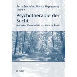 Psychotherapie der Sucht: eBook von