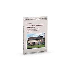 Mietshaus und Mietwohnung auf dem Land. Thomas Wenderoth  - Buch