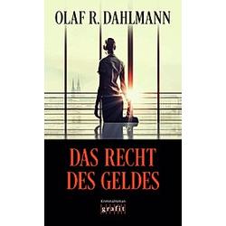Das Recht des Geldes. Olaf R. Dahlmann  - Buch