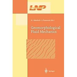 Geomorphological Fluid Mechanics - Buch