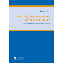 Ethik und Therapieangebote auf Palliativstationen: eBook von Janina Grimsel