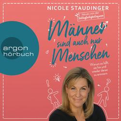 Männer sind auch nur Menschen als Hörbuch Download von Nicole Staudinger