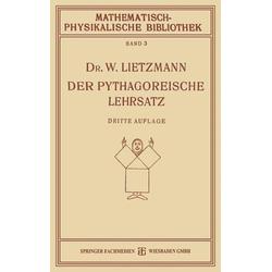 Der Pythagoreische Lehrsatz als Buch von W. Lietzmann