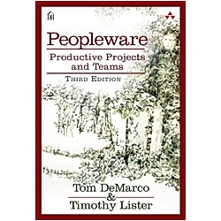 Peopleware. Tom DeMarco  Timothy Lister  - Buch