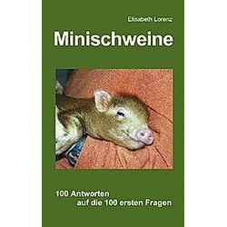 Minischweine. Elisabeth Lorenz  - Buch