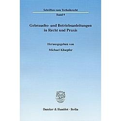 Gebrauchs- und Betriebsanleitungen in Recht und Praxis. - Buch