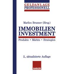 Immobilien Investment als Buch von Marlies Brunner