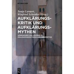 Aufklärungs-Kritik und Aufklärungs-Mythen als Buch von