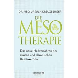 Die Mesotherapie. Ursula Kreuzberger  - Buch
